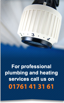 for professional plumbing and heating services call us on 01761 41 31 61